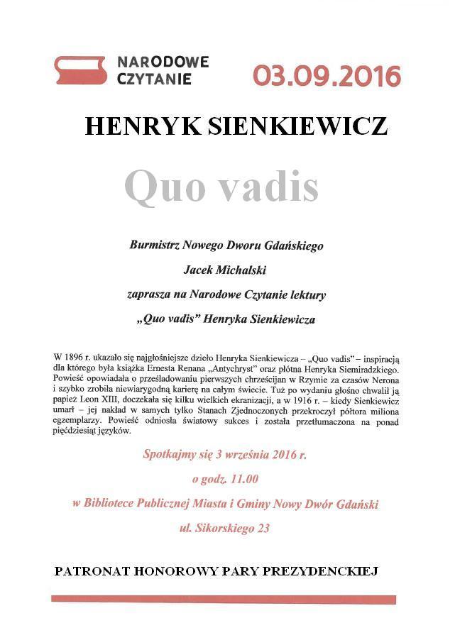 Narodowe Czytanie Henryka Sienkiewicz Quo Vadis Nowy Dwór
