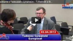 Spotkanie z Tadeuszem Cymańskim, czyli TvMalbork w Brukseli cz. 1