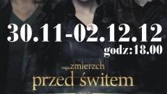 Sztum: Zmierzch przed świtem w kinie Powiśle - 30.11 - 02.12.2012