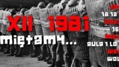 13 XII 1981 - Pamiętamy...