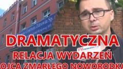 ŚMIERĆ DZIECKA W MALBORSKIM SZPITALU. OJCIEC OBWINIA LEKARZY ZA ZBYT PÓŹNE DZIAŁANIE - 25.06.2014