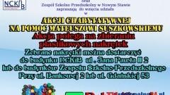 AKCJA CHARYTATYWNA NA POMOC MATEUSZOWI SUSZKOWSKIEMU - 11.09.2014