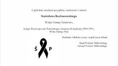 Wyrazy szczerego żalu i współczucia z powodu śmierci Stanisława Kochanowskiego Wójta Gminy Sztutowo, byłego Wicewojewody Pomorskiego, Senatora III kadencji (1994-1997), Wójta Starego Pola