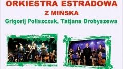 Symfoniczna Orkiestra Estradowa z Mińska zagra w Malborku - 01.05.2017