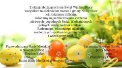 Życzenia Wielkanocne składają Burmistrz Nowego Stawu, Przewodniczący Rady Miejskiej oraz Radni Rady Miejskiej - 14.04.2017