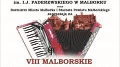 Zapraszamy na VIII Malborskie Spotkania Akordeonowe. - 28-29.04.2017 r.