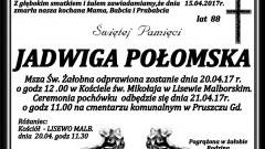 Zmarła Jadwiga Połomska. Żyła 88 lat.