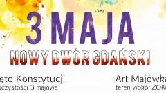 Szereg atrakcji w Nowym Dworze Gdańskim na Święto 3 Maja. Zapraszamy !