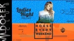 Ladies Night ● music: Cesar ● 28/04 - House Every Weekend ● music: Whiteboy ● 29/04 - Dołek Club w Malborku zaprasza