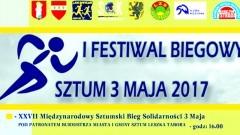 Wielkie święto biegaczy - I Festiwal Biegowy w Sztumie: wyścigi dzieci, Bieg Solidarności i maraton 03.05.2017