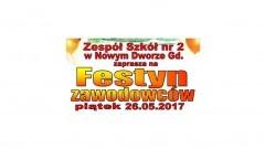 Nowy Dwór Gdański. Zapraszamy na festyn zawodowców w Zespole Szkół nr 2 - 26.05.2017