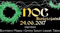 Sztum. Noc Świętojańska i I Sztumski Nocny Bieg. Zapraszamy - 24.06.2017