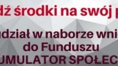 AKUMULATOR SPOŁECZNY – Informacja o możliwości dofinansowania działań mieszkańców powiatu nowodworskiego - 05.07.2017