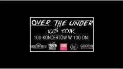 Nowy Dwór Gdański : Zapraszamy na koncert zespołu Over the Under -100% TOUR- 100 koncertów w 100 dni - 06.09.2017