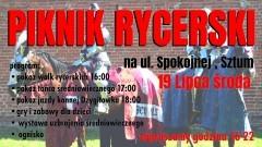 Sztum: Rycerze, pokazy jazdy konnej i ognisko. Zapraszamy na Piknik Rycerski przy ul. Spokojnej! – 19.07.2017