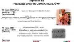 Dzierzgoń: W DOK o mniejszościach narodowych i Wzorze Powiślańskim – 17/18.07.2017