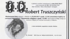 Zmarł Robert Truszczyński. Żył 41 lat.