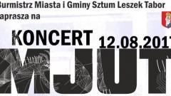 Sztum : Zapraszamy na koncert zespołu Mjut - 12.08.2017