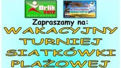 Dzierzgoń : Zapraszamy na wakacyjny Turniej Siatkówki Plażowej - 20.08.2017