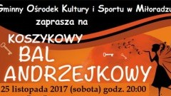 Gminny Ośrodek Kultury i Sportu w Miłoradzu zaprasza na Bal Andrzejkowy! - 25.11.2017