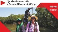 Malbork: Zapraszamy na spotkanie autorskie z Joanną Wieczorek-Dieng - 24.11.2017