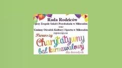 Zapraszamy na Charytatywny Ostatkowy Bal Karnawałowy w Miłoradzu - 10.02.2017