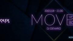 Club Dołek w Malborku zaprasza na Move Your Body - 20.01.2018