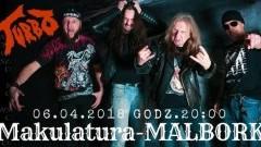 Zapraszamy na koncert zespołu Turbo do malborskiej Makulatury - 06.04.2018
