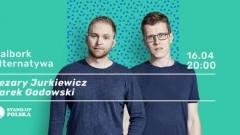 Stand-up Polska prezentuje: Cezary Jurkiewicz i Darek Gadowski w Malborku!