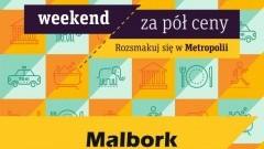 """Zapraszamy do udziału w akcji """"Weekend za pół ceny"""" w Malborku"""