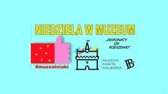 """Zapraszamy mieszkańców Malborka do udziału w akcji """"Niedziela w Muzeum"""""""
