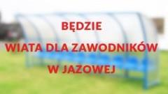 Gmina Nowy Dwór Gdański : 10 tys. zł dofinansowania na budowę wiaty dla zawodników w Jazowej