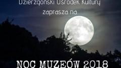 Zapraszamy na niezwykła Noc Muzeów w Dzierzgoniu!