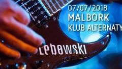 Zapraszamy na koncert zespołu Lebowski w malborskiej Alternatywie