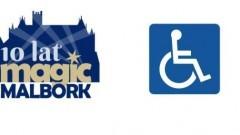 Magic Malbork 2018: Informacja dla osób z niepełnosprawnością