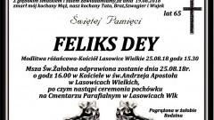 Zmarł Feliks Dey. Żył 65 lat.