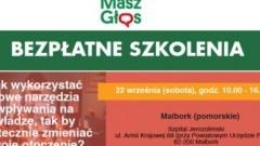 Akcja Masz Głos: Bezpłatne szkolenia w Malborku.