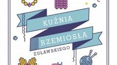 Kuźnia Rzemiosła Żuławskiego: Zapraszamy na warsztaty międzypokoleniowe w Nowym Stawie
