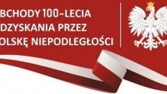 100. Rocznica Odzyskania Niepodległości przez Polskę: Zobacz kalendarium obchodów w Malborku.