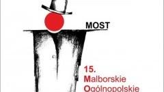 15 Malborskie Ogólnopolskie Spotkania Teatralne w Malborku