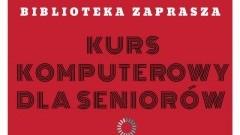 Kurs komputerowy dla seniorów. Malborska Mediateka zaprasza!