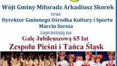 Jubileusz 65-lecia Zespołu Pieśni i Tańca Śląsk. Wyjazd dla mieszkańców Gminy Miłoradz.