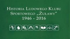"""Nowy Dwór Gdański: Historia Ludowego Klubu Sportowego """"Żuławy""""."""
