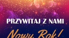 Przywitaj Nowy Rok w Nowym Dworze Gdańskim. Zobacz na żywo