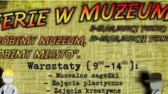 """Robimy muzeum, robimy miasto"". Ferie Muzeum Miasta Malborka."