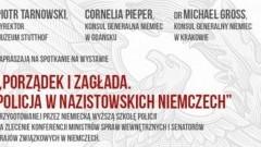 Muzeum Stutthof w Sztutowie: Spotkanie na wystawie Porządek i zagłada. Policja w nazistowskich Niemczech