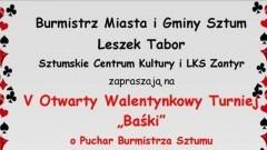"""V Otwarty Walentynkowy Turniej """"Baśki"""" o Puchar Burmistrza Sztumu"""