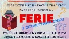 Ferie z detektywem Zimko w Kątach Rybackich