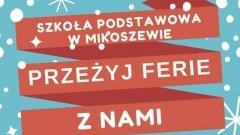 Spędź ferie ze Szkołą Podstawową w Mikoszewie. Zobacz plan zajęć.