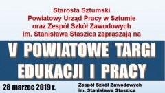 Powiat sztumski: V Powiatowe Targi Edukacji i Pracy.